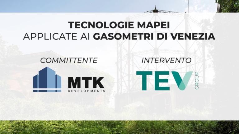 tecnologie MAPEI applicate ai Gasometri di Venezia MTK TEV